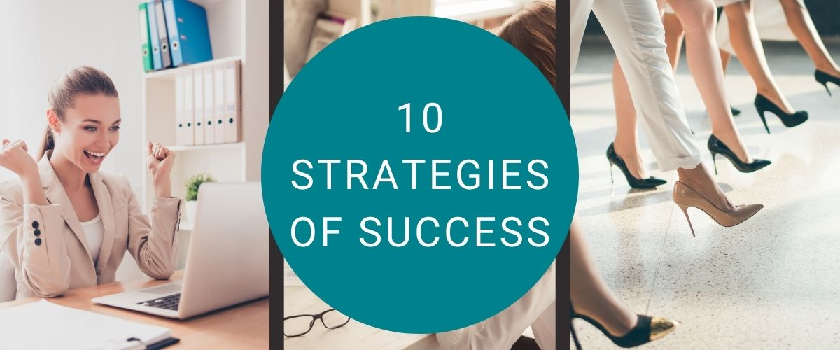 10 Strategies of Success in Business And In Life