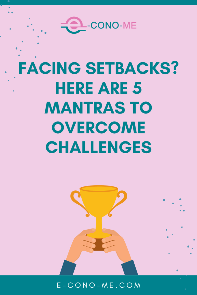 mantras to overcome challenges