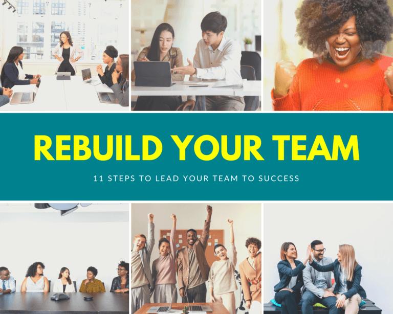 rebuild your team to success