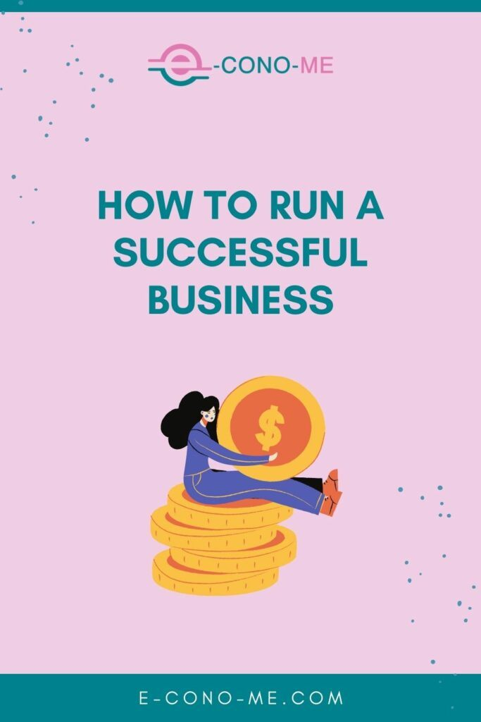 how to run a successful business